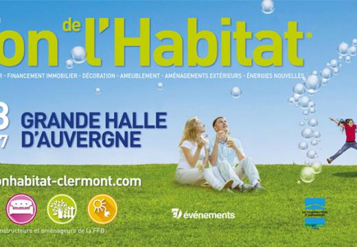 Le Salon de l'Habitat de Clermont-Ferrand du 10 au 13 mars 2017