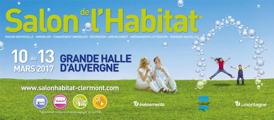 Le salon de l habitat de clermont ferrand du 10 au 13 mars for Le salon clermont ferrand